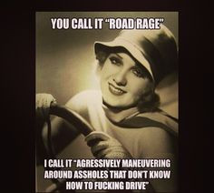 Funny Quotes Road Rage 400 X 266 50 Kb Jpeg