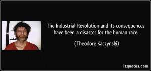 The Industrial Revolution and its consequences have been a disaster ...