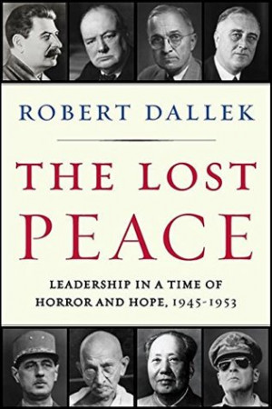 Azhan's Reviews > The Lost Peace: Leadership in a Time of Horror and ...