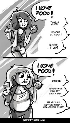 double standards... if a skinny girl likes food and talks about it a ...