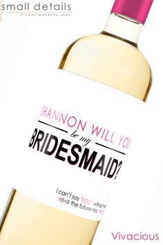 Custom Will you be my Bridesmaid Wedding Wine Labels ...