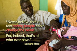 """Inspirational Quote: """"Never believe that a few caring people can't ..."""