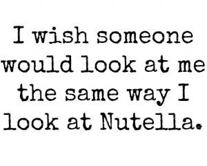 love, nutella, quotes, wish