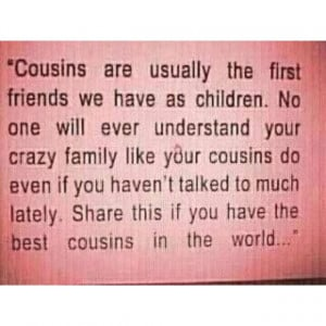 Cousin quotes about friendship quotes about cousins being crazy cousin