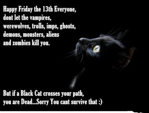 Happy Friday The 13th Everyone, Dont Let The Vampires Werewolves ...