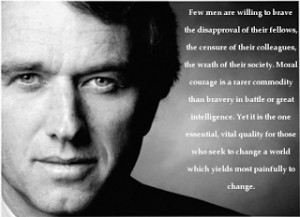 Moral Courage - Robert F Kennedy