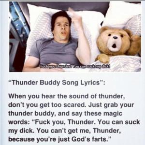 Ted- Thunder Buddy Song!: Movies Tv, Laugh, Thunderbuddi 4Life, Songs ...