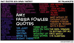 Amy quotes BIG BANG THEORY!