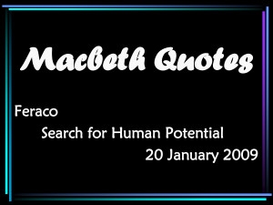 Macbeth quotes that I ve analyzed for you Macbeth Exam Review