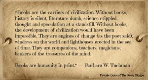 Favorite Book or Reading Quotes (Tuesday Fun): Barbara W. Tuchman