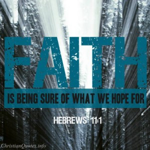 bible verses in images hebrews hebrews 11 1 bible verse faith