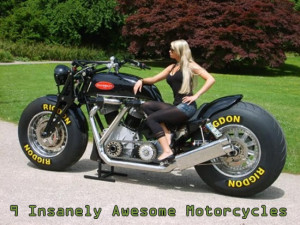Insanely Awesome Motorcycles