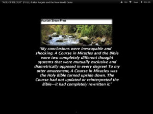 "Course in Miracles"" is another book written bysomeone claiming to ..."