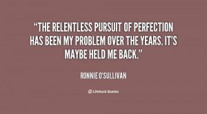 Relentless Pursuit Quotes