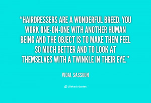 Displaying (17) Gallery Images For Hair Stylist Quotes...