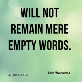 Empty words Quotes