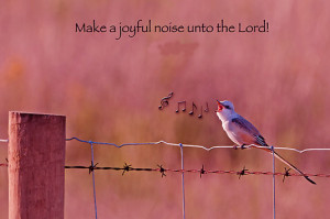 Make-a-joyful-noise-unto-God-w.jpg