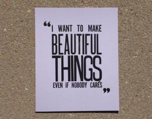 Beautiful Things - Saul Bass Quote Letterpress Print I want to make ...