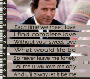 Julio Iglesias – Let it be me 'video'
