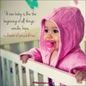 Newborns, First-Time Moms, Quotes for New Baby