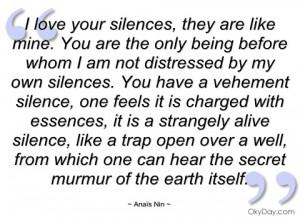 love your silences anaïs nin