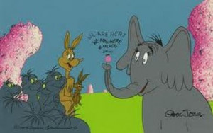 What does Horton the Elephant have to do with spirituality and you?