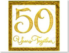 50 great years down and eternity to go!!!