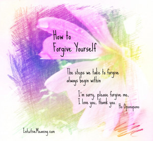 Forgive Me I Love You Quotes How to forgive yourself