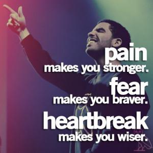 Rapper, drake, quotes, sayings, pain, fear, heartbreak