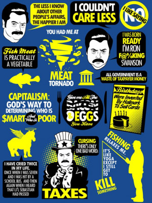 tomtrager: Over 10 inspiring quotes from Ron F@%KING Swanson. BUY AS A ...