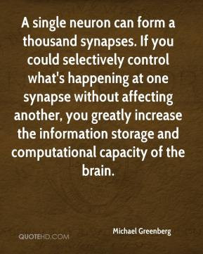 Michael Greenberg - A single neuron can form a thousand synapses. If ...