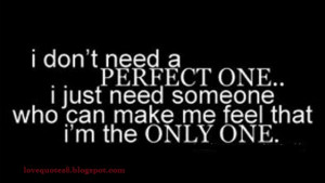 just need someone who make me feel