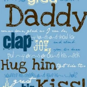 so Glad When Daddy Comes Home Printable {Quotes About Fathers}