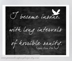 """edgar allan poe insanity essay 321 edgar allan poe's aesthetic theory, the insanity debate, and the ethically oriented dynamics of """"the tell-tale heart"""" dan shen ^ he current ethical turn in narrative."""
