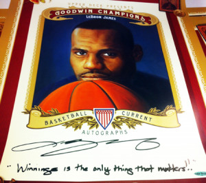LeBron-James-Signing-3-7-13-Goodwin-Champions-Promo-Poster-Winning-is ...