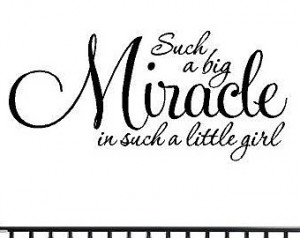Wall Quotes - Such a B ig Miracle in Such a Little Girl - Baby Girl ...