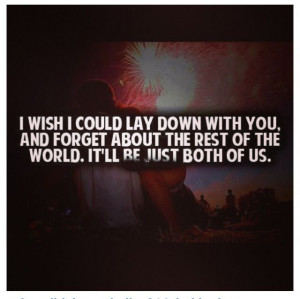 wish i could .....