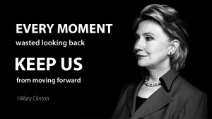 Hillary Clinton on Moving Forward