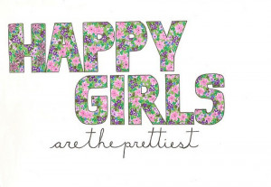 Happy Girls are the Prettiest Quote Note