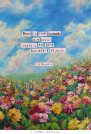 Flower Quotes Wound Quotes