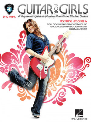 Guitar for Girls: A Beginner's Guide to Playing Acoustic or Electric ...