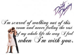 Dirty Dancing - Top Romantic Movie Quote. Back when this type of ...