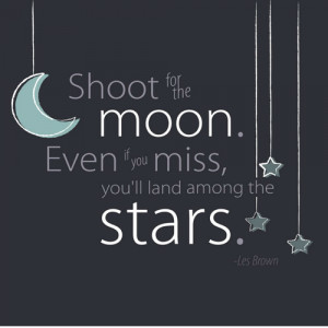quote moon stars inspirational Les Brown