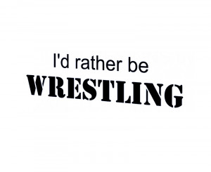 Wrestling Sayings For Posters Wall quote decal sticker vinyl