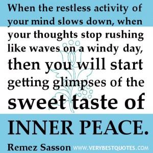 iNNER peace quotes, mind quotes, spiritual quotes