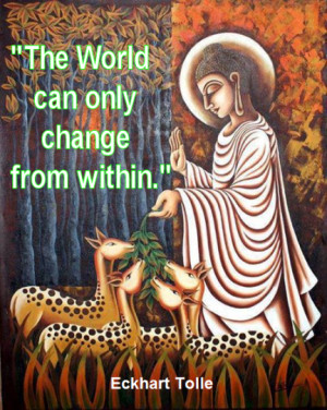 The world can only change from within.