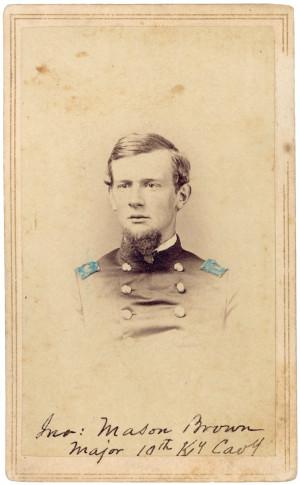 Colonel John Mason Brown (1837-1890), U.S.A., 10th Kentucky ...