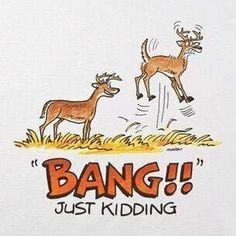 hunting joke more laughing quotes seasons deer hunting funny stuff ...