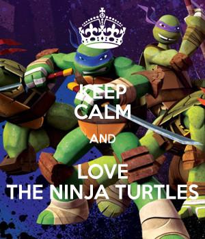 keep calm i love ninja turtles poster