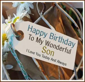 Happy Birthday To My Wonderful Son I Love You - Happy ...   quotes